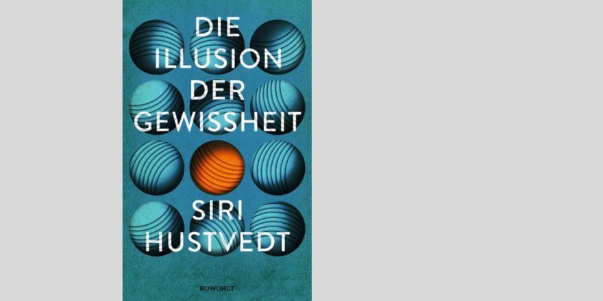 Cover Die Illusion der Gewissheit Hustvedt